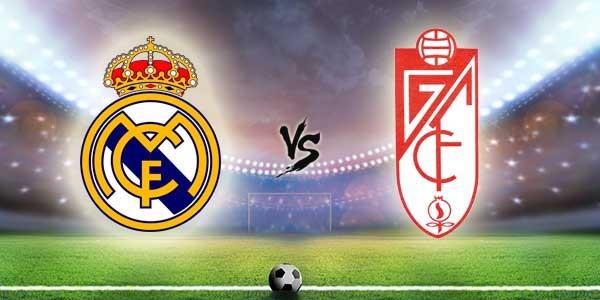 Prediksi Pertandingan Bola Antara Real Madrid vs Granada