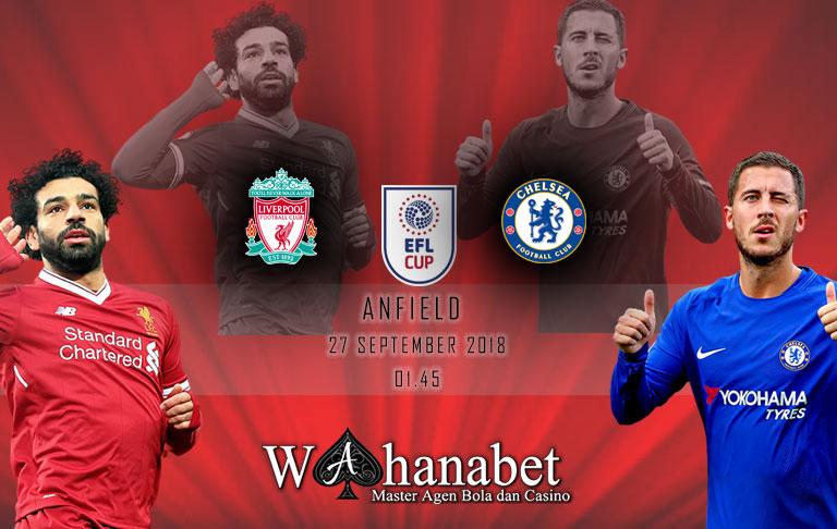 Pertandingan Liverpool vs Chelsea EFL Cup