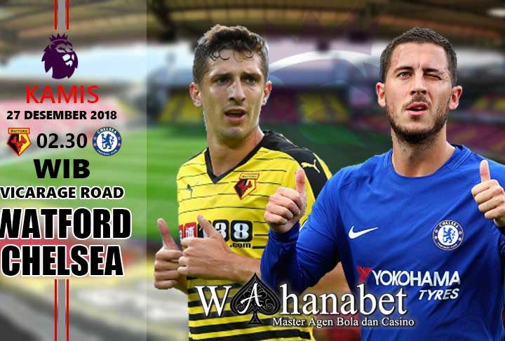 Pertandingan Watford vs Chelsea