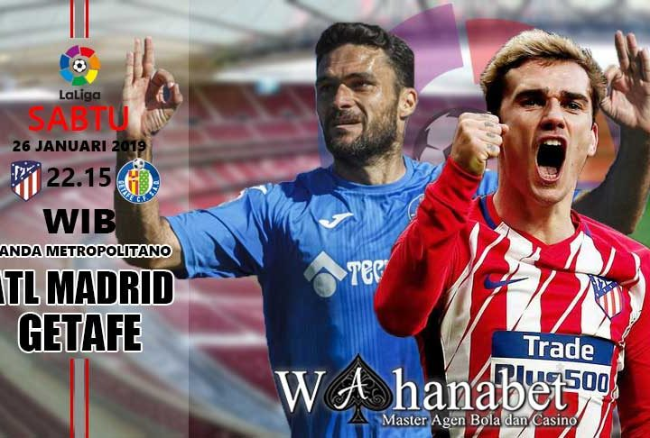 Pertandingan Atletico Madrid vs Getafe