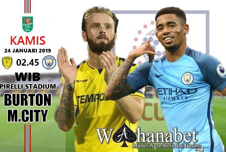 Pertandingan Burton vs Manchester City