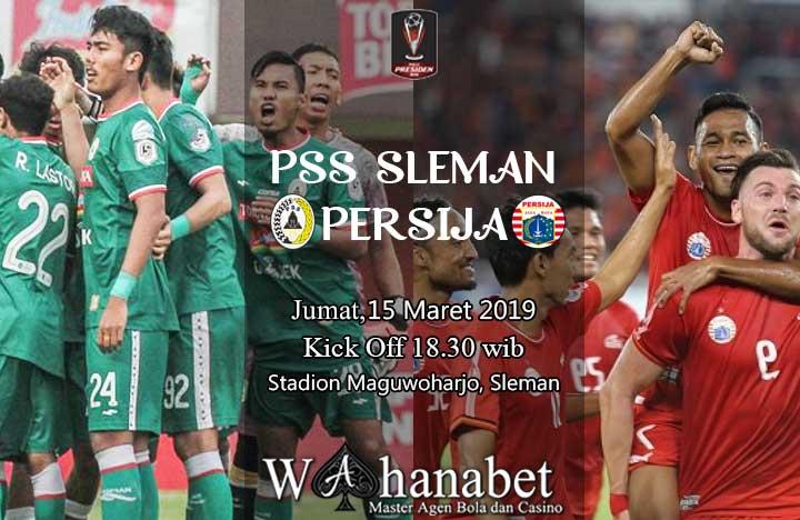 Persija Vs PSS Update: Pertandingan PSS Sleman Vs Persija Piala Presiden 15 Maret