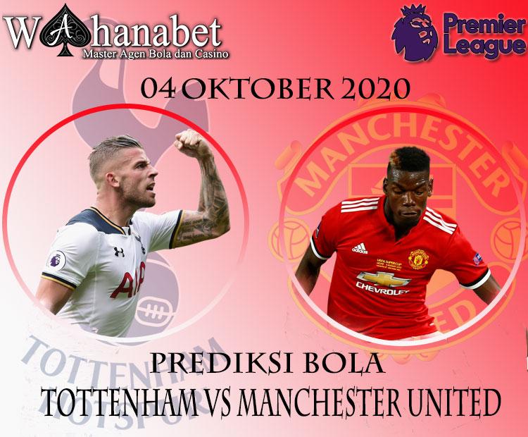 Prediksi Bola Manchester United vs Tottenham 4 Oktober 2020