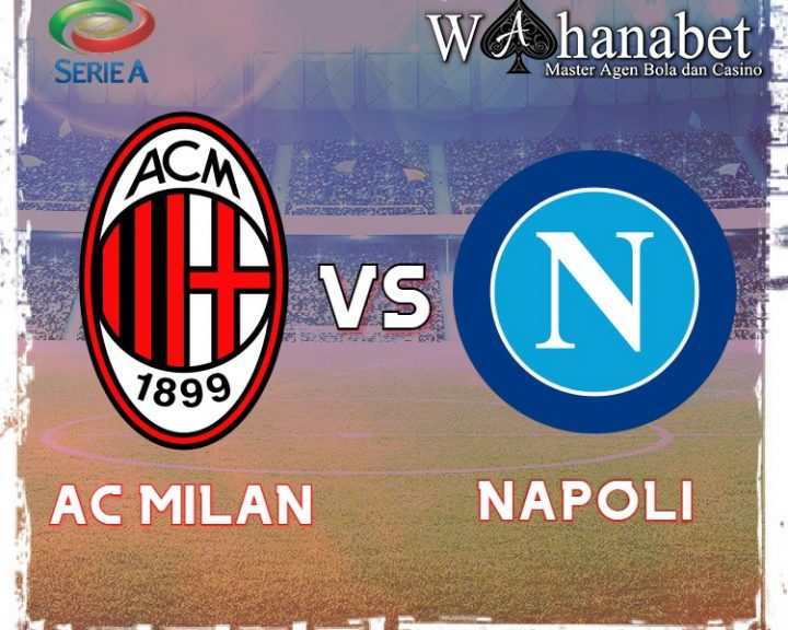 Prediksi Skor Pertandingan Napoli Vs Ac Milan Pada Pekan Ini