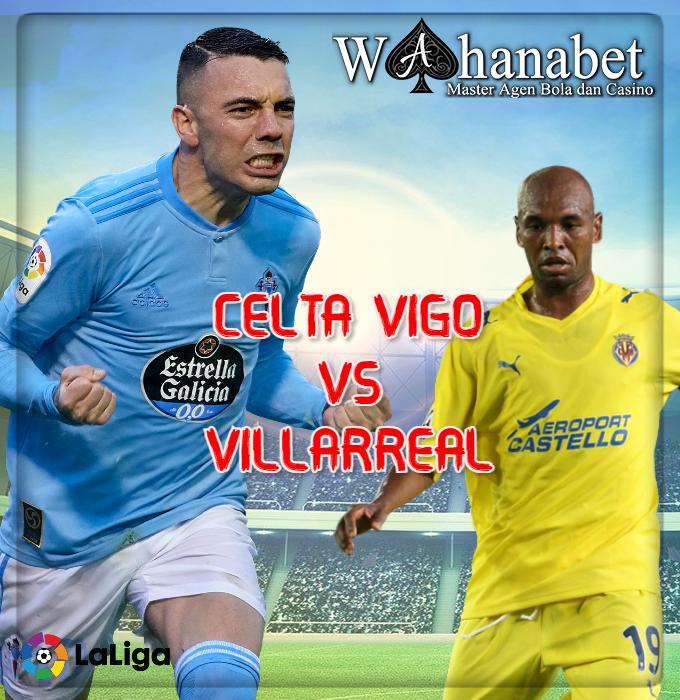 Prediksi Hasil Celta Vigo vs Villarreal Pada Tanggal 9 Januari 2021