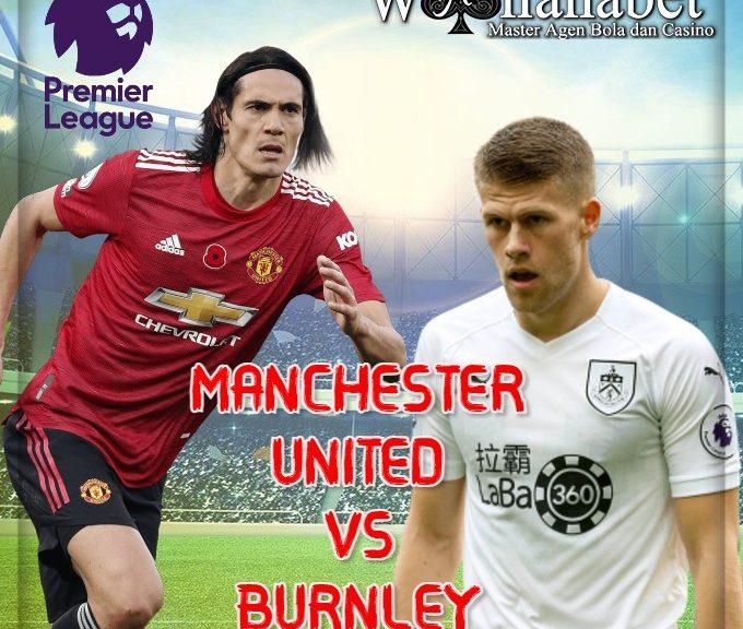Prediksi Pertandingan Bola Burnley vs Manchester United 13 Januari 2021