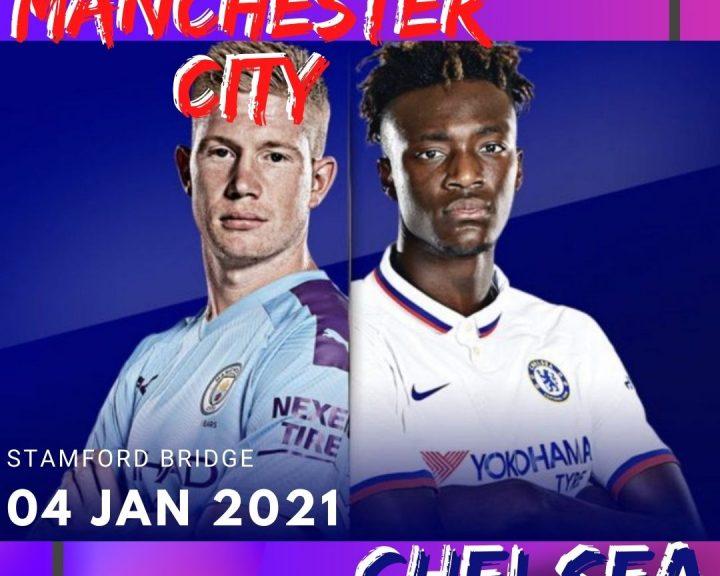 Prediksi Bola Pertandingan Chelsea VS Manchester City